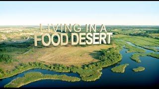 Living In a Food Desert Documentary