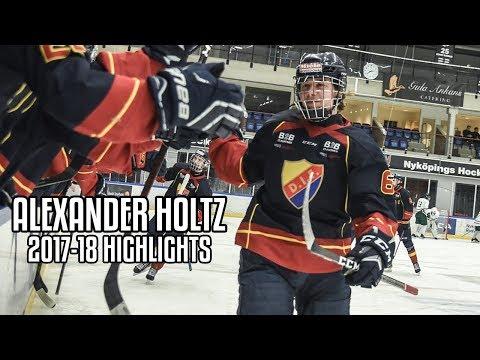 Alexander Holtz | 2017-18 Highlights