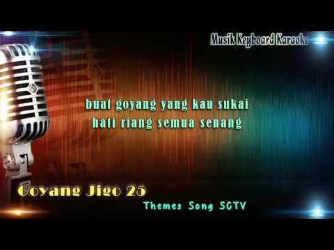 Goyang Jigo 25 - Karaoke Tanpa Vokal