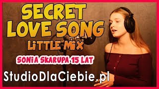 Little Mix - Secret Love Song, Pt. II (cover by Sonia Skarupa) #1341