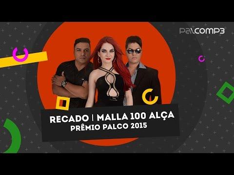 Malla 100 Alça | Prêmio Palco MP3