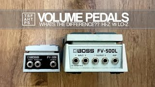 Volume Pedals - High Impedance VS Low Impedance...which one should I get???