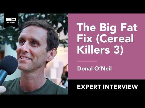 Donal O' Neill: The Big Fat Fix aka Cereal Killers 3 documentary