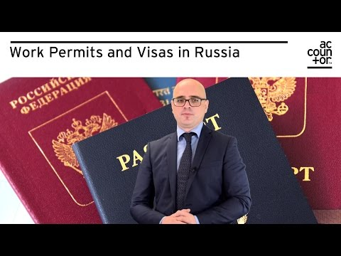 Work Permits and Visas in Russia