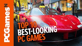 Top 10 best-looking games | graphics & realistic effects for high-end PCs ONLY