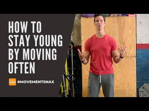 How to Stay Young by Moving Often
