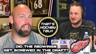 Redwings Fans Are PISSED At The NHL Draft | S. 2 Ep. 16 - That's Hockey Talk