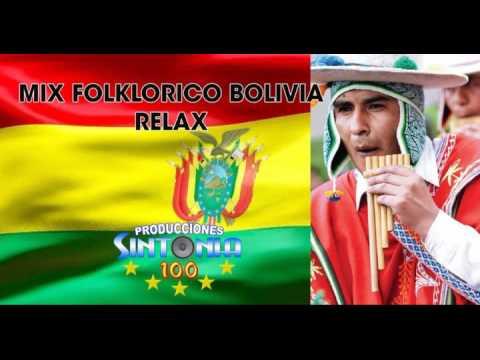 MIX FOLKLORICO BOLIVIA - RELAX DJ SINTONIA100