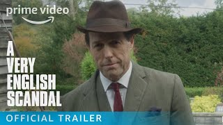 A Very English Scandal - Official Trailer | Prime Video