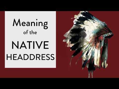 Significance Of The Native American Headdress