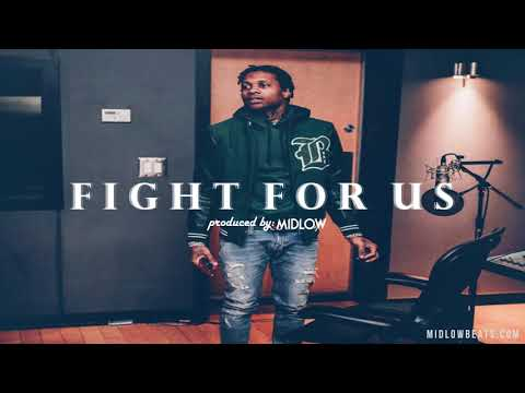 "[FREE] ""Fight For Us"" Lil Durk x YFN Lucci Type Beat 2018 (Prod. By Midlow)"