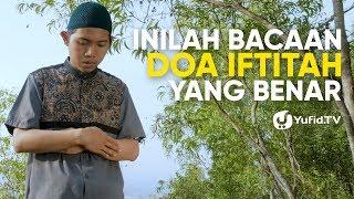 Bacaan Sholat: Doa Iftitah yang Benar Sesuai Sunnah LENGKAP (2019)