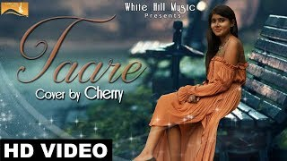 Taare (Cover Song) | Cherry | Latest Punjabi Song 2017 | New Punjabi Songs 2017