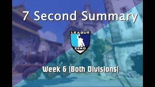 Seven Second Summary: Week 6