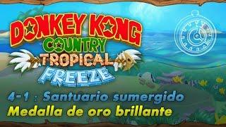 Donkey Kong Country: Tropical Freeze | 4-1: Santuario sumergido | Contrarreloj | Oro brillante
