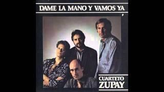 Cuarteto Zupay - Dame la mano y vamos ya (Tributo a María Elena Walsh)