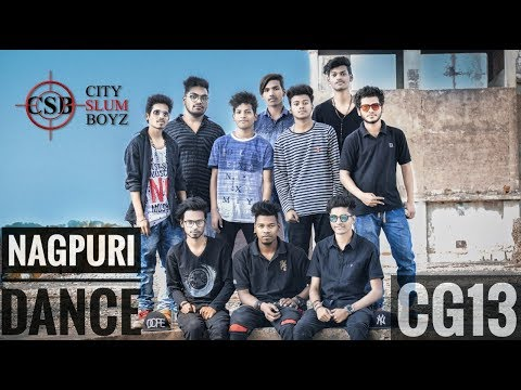 (CSB). CITY SLUM BOYZ ...NEW NAGPURI DANCE VIDEO Raigarh..CG.13