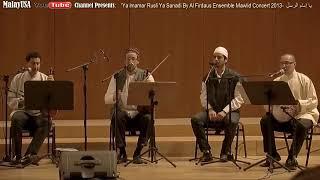 Amazing Qasidah Ya Imamar Rusli Ya Sanadi By Al Firdaus Ensemble Maulidur Rasul Andalusia Spain   Yo