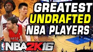 Greatest Undrafted NBA Players