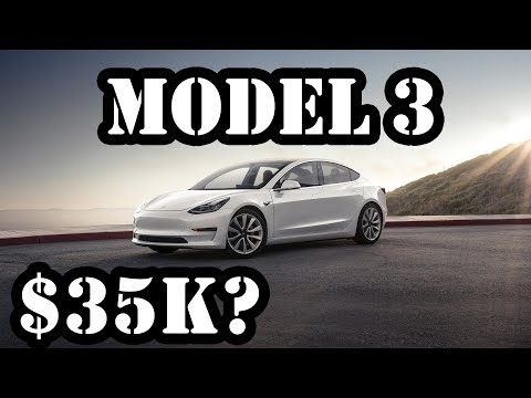 Is The Model 3 Really A $35k Car & How Does It Compare?