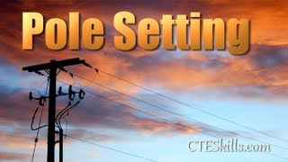 Pole Setting: Utility Line Technician