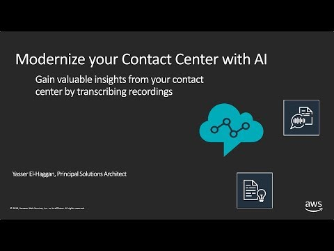 Modernize Your Contact Center with AI: Gain Valuable Insights by Transcribing Recordings