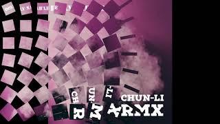 CHUN-Li Remix (Official Video)
