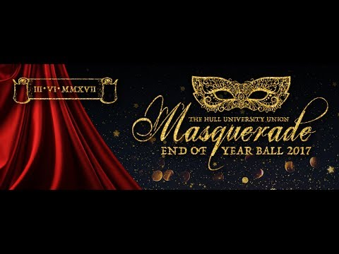 HULL UNIVERSITY || END OF YEAR BALL || 2017