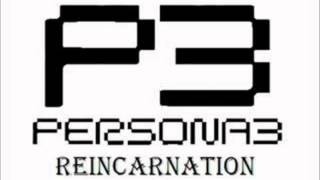Persona 3 Reincarnation - Memories of You