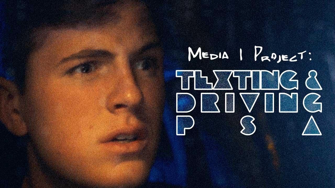 Don't Text and Drive PSA - Media I PSA