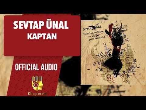 Sevtap Ünal - Kaptan - ( Official Audio )