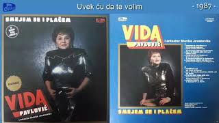Vida Pavlovic - Smejem se i placem - (Audio 1987) - CEO ALBUM