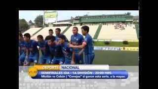 Inician la Semifinales en la 1a. División | Mictlán si elimina a Cobán asciende directo a la mayor