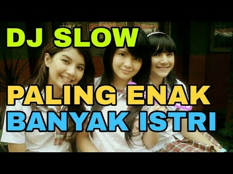 DJ SLOW REMIX AKIMILAKU, AKU SUGES GELENG PUNYA ISTRI TIGA. MAIMUNAH, AISAH TAMBAH LAGI JAMILAH HD