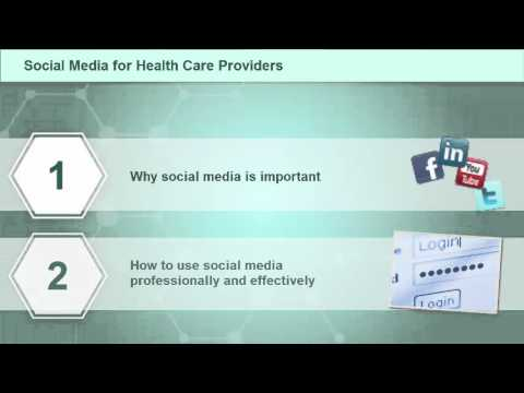 Social Media for Healthcare Providers