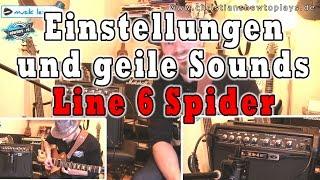 Einstellungen und geile Sounds LINE 6 SPIDER | Soundtest - Tutorial - Tipps