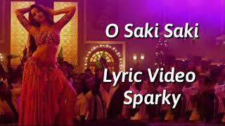 Gambar cover O Saki Saki Lyric video | Neha kakkar | Tulsi Kumar | B praak | Batla House