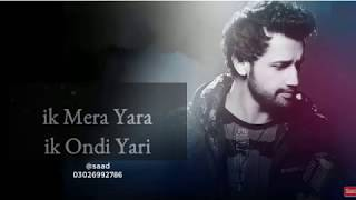 Ik Mera Yaara Song Whatsapp Status | Latest Whatsapp Status 2019 | Atif Aslam |