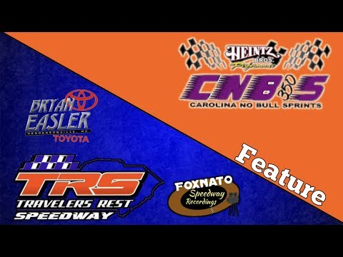 6/15/18 Carolina No Bull Sprints Feature | At Travelers Rest Speedway