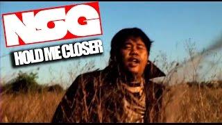 NSG - Hold me Closer