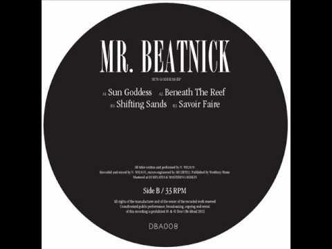 Mr Beatnick - Sun Goddess [Don't Be Afraid]