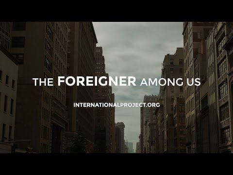 The Foreigner Among Us