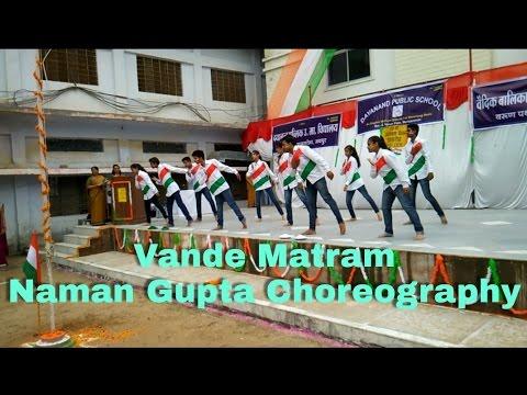 Vande Matram dance video | ABCD 2 | Patriotic Song | School function | Naman Gupta Choreography