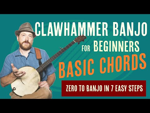 Beginner Clawhammer Banjo Crash Course -  Chords   -  Learn Your First 3 Chords