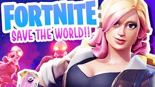 FORTNITE SAVE THE WORLD!!!