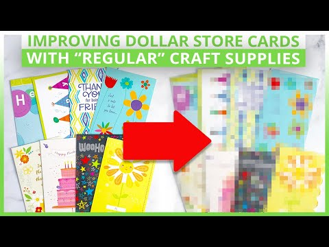 Improving Dollar Store Cards With Regular Craft Supplies