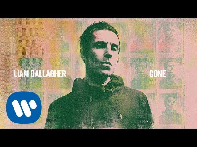 Liam Gallagher - Gone (Official Audio)