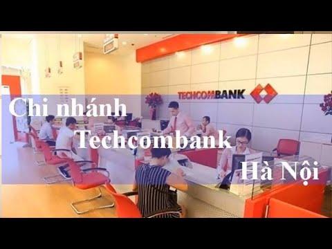 Danh sách chi nhánh ngân hàng Techcombank Hà Nội Tổng hợp 83 chi nhánh ngân hàng Techcombank Hà Nội
