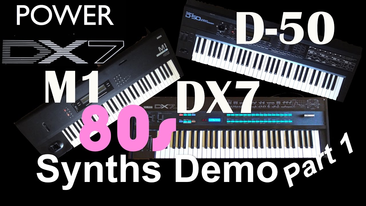 Yamaha DX7, Roland D-50 & Korg M1 - 80's synth Demo, Miami Vice, Pink Floyd  and Yes, Part 1