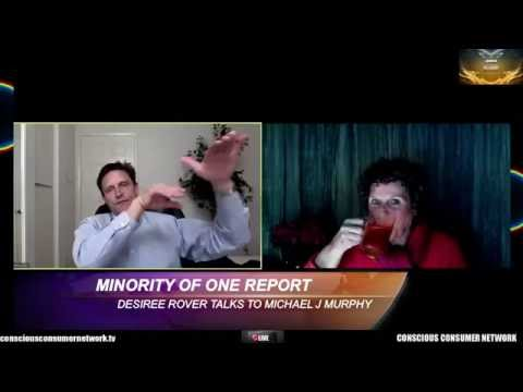 Minority Of One Report - Desiree Rover talks to Michael J Murphy - 13 March 2016
